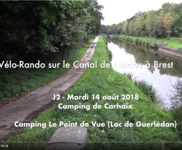 ☛ J2 – Mardi 14 août – Camping de Carhaix (Bar resto du camping de la Vallée de l'Hyères Carhaix) – Camping Le Point de Vue (Lac de Guerlédan)